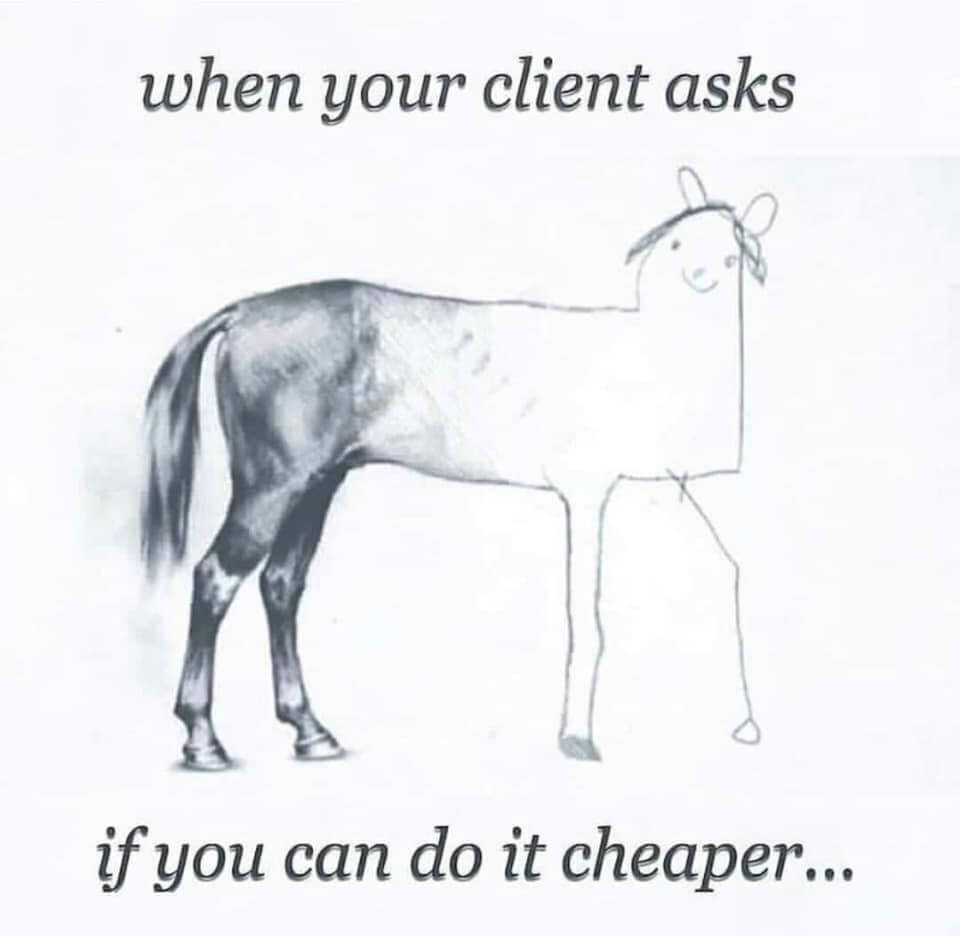 When a clients ask to an Independent Project Manager to make it cheaper